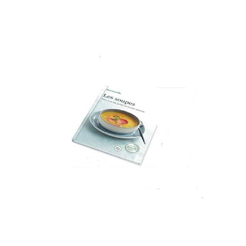 Livre vorwerk les soupes pour thermomix tm5 vorwerk - Machine cuisine thermomix ...