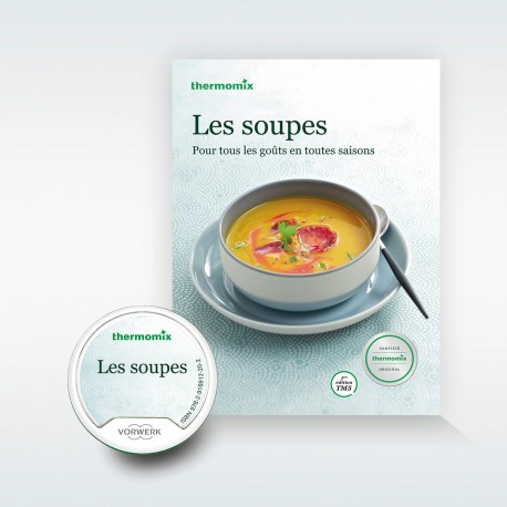 pack livre cl recettes les soupes pour thermomix tm5 vorwerk. Black Bedroom Furniture Sets. Home Design Ideas