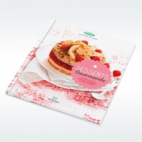 Livre vorwerk desserts gourmands - Livre de cuisine thermomix gratuit ...