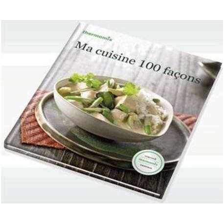 Livre Ma Cuisine 100 Facons Pour Thermomix Tm31 Vorwerk