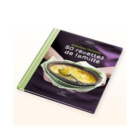 Livre 50 Recettes de Famille pour Thermomix TM31 Vorwerk