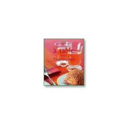 """Livre Vorwerk TM 31 """"A table avec Thermomix"""""""